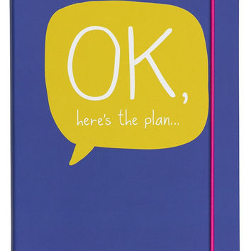 Ok Here's the Plan Notebook