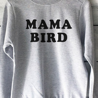 Mama Bird Sweatshirt in Heather Grey for Mom