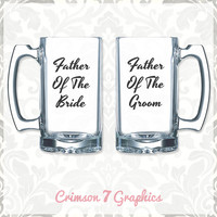 Father of the Bride + Father of the Groom Glassware || Giant Beer Mugs