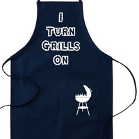 Father's Day, Apron, I Turn Grills On, BBQ Apron, Dad, BBQ, Grilling, Men's Apron
