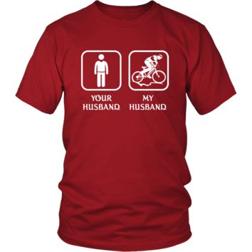 Bicycling -  Your husband My husband - Mother's Day Hobby Shirt