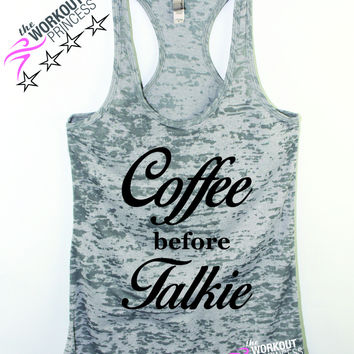 Coffee Before Talkie Funny workout Tank Top for women