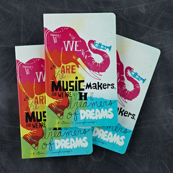 """We Are The Music-Makers, And We Are The Dreamers Of Dreams."" Journal"