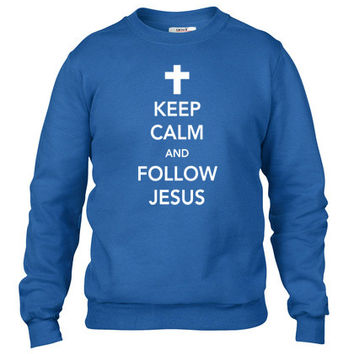 Keep Calm and Follow Jesus Crewneck sweatshirt