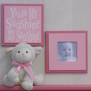 Pink Baby Girl Nursery Wall Decor - Set of 2 - Photo Frame and Sign - You Are My Sunshine My Only Sunshine