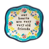 Our Hearts are Very Old Friends Trinket Dish by Natural life
