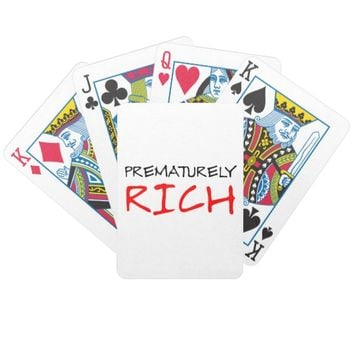 Prematurely Rich Bicycle Playing Cards