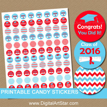 High School Graduation Party Favors - Graduation Candy Stickers - Class of 2016 Graduation Party Favors - College Graduation Party Ideas