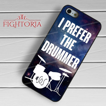 I Prefer The Drummer 5SOS - z321z for  iPhone 4/4S/5/5S/5C/6/6+s,Samsung S3/S4/S5/S6 Regular/S6 Edge,Samsung Note 3/4
