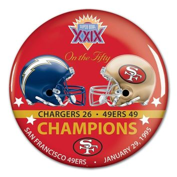 SAN FRANCISCO 49ERS SAN DIEGO CHARGERS SUPER BOWL CHAMP XXIX ON THE FIFTY BUTTON