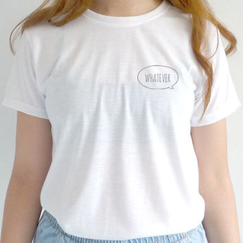 Whatever Tshirt Cute Tumblr Pocket Tee