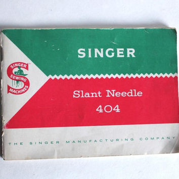 Singer Slant Needle 404 Instruction Manual 1958, Vintage 1950s Mid Century Sewing Machine Accessory