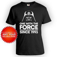 Personalized Birthday Shirt 25th Bday Gift For Him Custom Year B Day Present For Nerd One With The Force Since 1993 Birthday Mens Tee -BG557