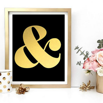 Gold Ampersand Print, Gold Foil, Faux Gold Print, Home Decor, Typography Print, Wall Art, Instant Download, Digital Download, Black And Gold