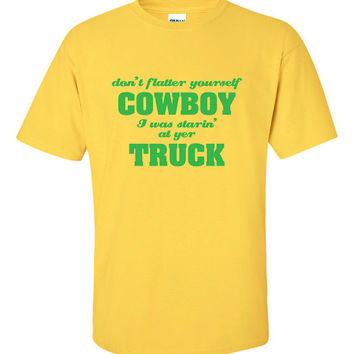 Staring At Your Truck Cowboy Tee Funny T-Shirt Tee Shirt TShirt Mens Ladies Womens Youth Shirt Gifts Cowboy Cowgirl Country Truck Tee ML-073