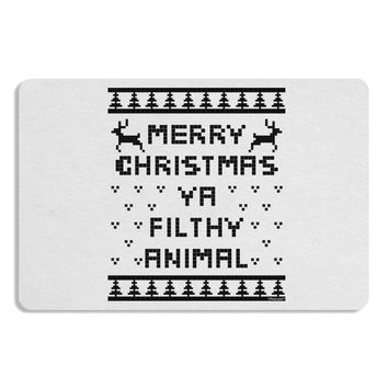 Merry Christmas Ya Filthy Animal Christmas Sweater 12 x 18 Placemat
