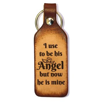 I Use To Be His Angel Leather Keychain