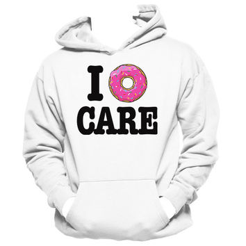 I Donut Care | Lazy Hoodie, I Don't Care, Funny Girl Tees