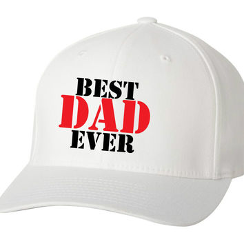 Best Dad Ever Baseball Flex Fit Cap