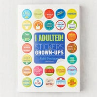 I Adulted!: Stickers for Grown-Ups By Robb Pearlman   Urban Outfitters
