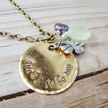 Lucky to be me hand stamped brass necklace with freshwater pearl and lime colored chalcedony stone