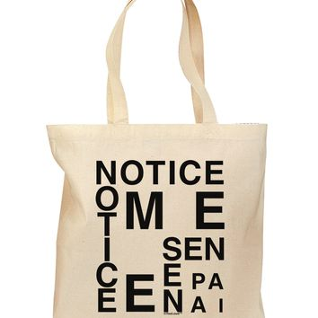 Notice Me Senpai Artistic Text Grocery Tote Bag