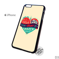 frozen disney quotes 7 Phone Case For Apple,  iphone 4, 4S, 5, 5S, 5C, 6, 6 +, iPod, 4 / 5, iPad 3 / 4 / 5, Samsung, Galaxy, S3, S4, S5, S6, Note, HTC, HTC One, HTC One X, BlackBerry, Z10
