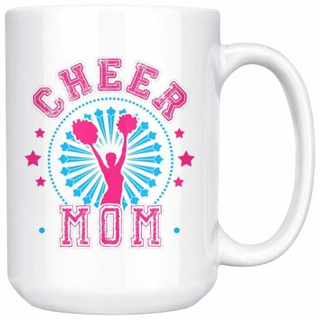 Cheer Mom 15oz White Coffee Mugs