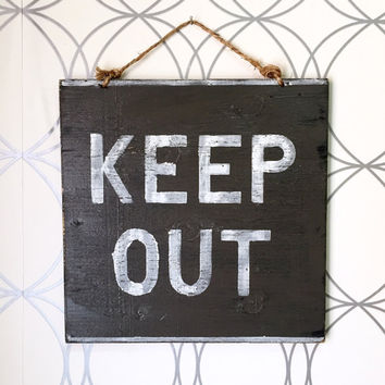 Keep Out Sign / Wood Sign / Dorm Room Decor
