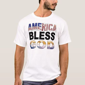 America Bless God T-Shirt