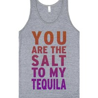 You Are The Salt To My Tequila (Tank)-Unisex Athletic Grey Tank