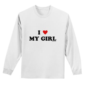 I Heart My Girl - Matching Couples Design Adult Long Sleeve Shirt by TooLoud