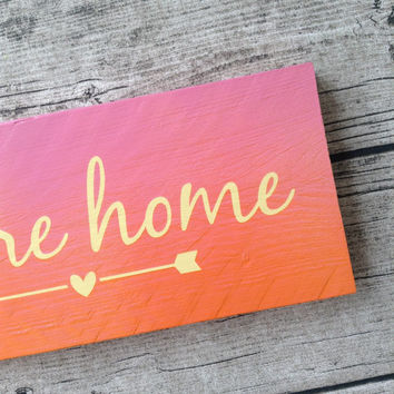 Pink, Orange painted sign. 'Home' painted sign. painted you're home sign. Reclaimed wood Pink sign. Custom orders are welcomed.