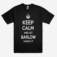 Keep Calm and let BARLOW Handle it Personalized Name T-Shirt ln