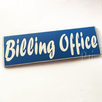12x4 Billing Office Custom Wood Sign