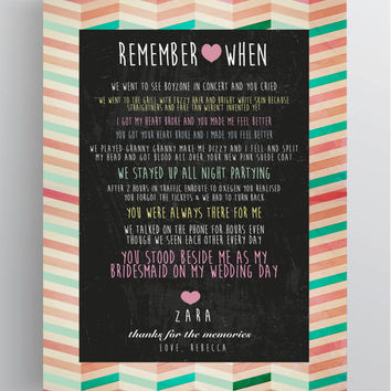 Beautiful Unique Personalised Memory Print, Remember When - Personalised Bridesmaid, Birthday, Best Friend, Wedding Gift