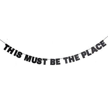 This Must Be The Place Glitter Banner in Sparkling Black