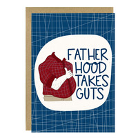 Fatherhood Takes Guts Funny Father's Day Card