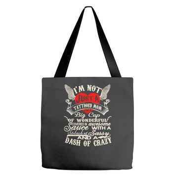 i'm not just a tattooed mom i,m a big cup Tote Bags