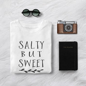 Salty but sweet beach saying shirt tshirt tumblr funny shirt women graphic tee vacation t shirt summer fashion girls ladies travel tshirts