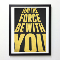 Star Wars Typography Poster - May The Force Be with you - Retro-style Nursery decor poster