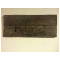 Welcome Sign on Reclaimed country Barn Wood