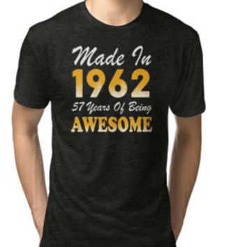 'Made In 1960 57 Years Of Being Awesome' T-Shirt by besttees79