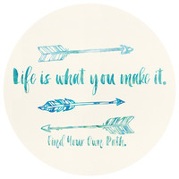 Sara Eshak's Life Is What You Make It Circle Decal