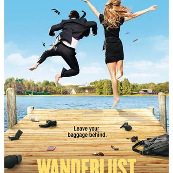 Wanderlust Leave Your Baggage Rudd Aniston Movie Poster 11x17