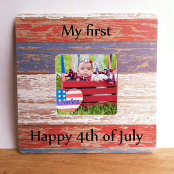 First 4th of July baby photo frame