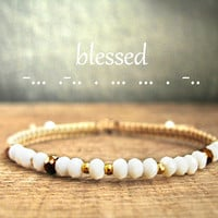 BLESSED morse code bracelet, inspiration jewelry, confirmation present, Christian, secret message, faith, beige crystal mother sister gift