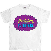 Feminism Is For Everybody (bell hooks) -- Unisex T-Shirt