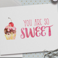Cute Love Card, You Are So Sweet, 5.5 x 4.25 Inch (A2), Cards for Girlfriend/Boyfriend, Love Card, Cupcakes, Sweet Love, Desserts
