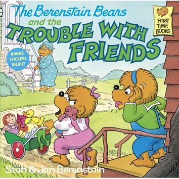 The Berenstain Bears and the Trouble with Friends - Walmart.com